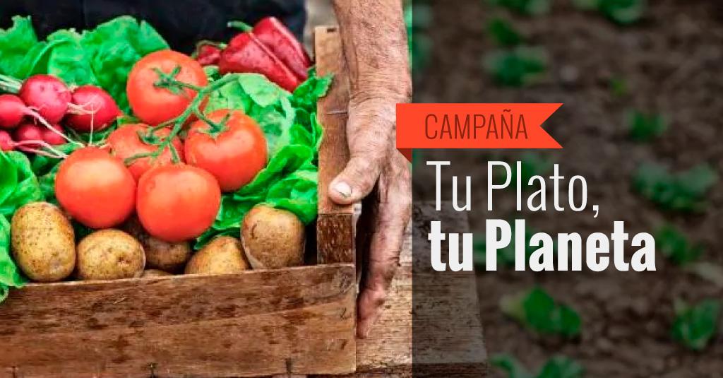 Campaña: Tu plato, tu planeta